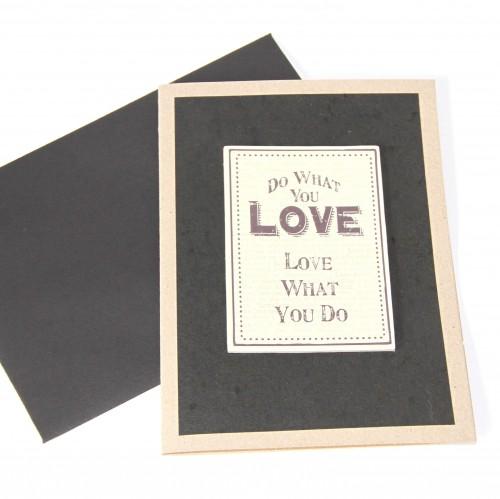 Grusskarte 'Do what you love.....'