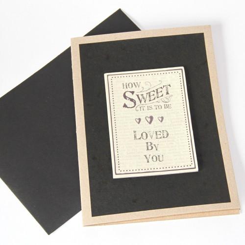 Grusskarte 'How sweet it is.....'